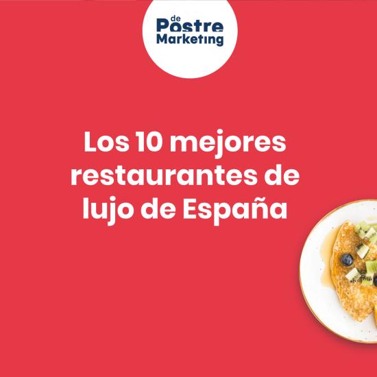 Los 10 mejores restaurantes de lujo de España